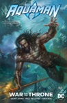 Aquaman War For The Throne Essential Edition