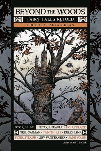 Beyond the Woods - Paula Guran - Paula Guran