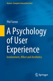A Psychology Of User Experience