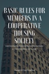 Basic Rules For Members In A Co-operative Housing Society