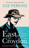 East of Croydon - Sue Perkins