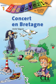 Concert en Bretagne - Niveau 1 - Lecture Découverte - Ebook