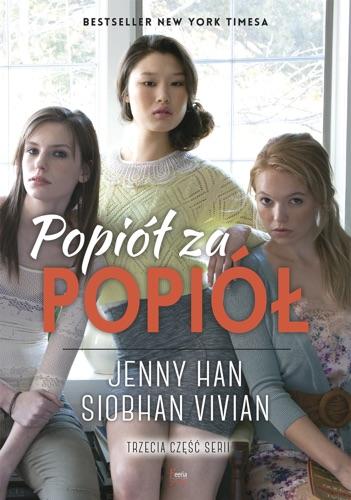 Siobhan Vivian & Jenny Han - Popiół za popiół