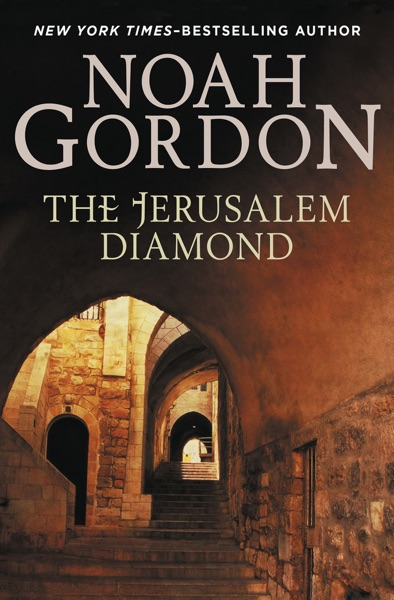 The Jerusalem Diamond - Noah Gordon book cover