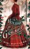 Mimi Matthews - A Holiday by Gaslight: A Victorian Christmas Novella artwork