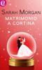 Sarah Morgan - Matrimonio a Cortina (eLit) artwork