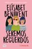 Elísabet Benavent - Seremos recuerdos (Canciones y recuerdos 2) portada