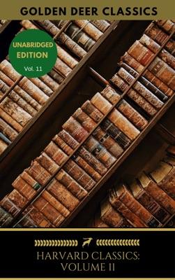 Harvard Classics Volume 11