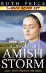 A Lancaster Amish Storm 3-Book Boxed Set