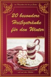 20 Besondere Heigetrnke Fr Den Winter