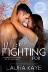 Worth Fighting For A Warrior Fight ClubBig Sky Novella