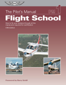 The Pilot's Manual: Flight School
