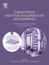 Current Trends And Future Developments On Bio- Membranes Enhanced Edition