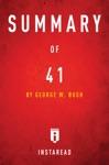 Summary Of 41 By George W Bush