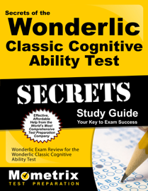 Secrets of the Wonderlic Classic Cognitive Ability Test Study Guide: book