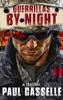 Guerrillas by Night (Companion novella - Bedfellows' thriller series)