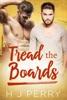 Tread the Boards