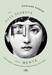 La vita segreta della mente Copertina del libro