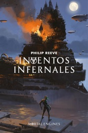 Inventos infernales (Mortal Engines 3) PDF Download
