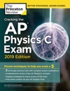 Cracking The AP Physics C Exam 2019 Edition