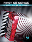 First 50 Songs You Should Play on the Accordion Book Cover
