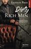 Dirty Rich men - Laurelin Paige