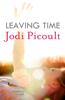 Jodi Picoult - Leaving Time artwork