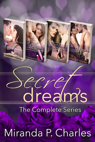 Secret Dreams: The Complete Series - Miranda P. Charles - Miranda P. Charles