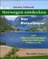 Norwegen Entdecken