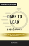 Dare To Lead Brave Work Tough Conversations Whole Hearts By Bren Brown Discussion Prompts