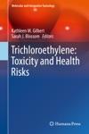 Trichloroethylene Toxicity And Health Risks