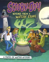 Scooby-Doo! A States Of Matter Mystery