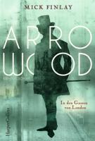 Mick Finlay - Arrowood - In den Gassen von London artwork