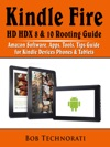 Kindle Fire HD HDX 8  10 Rooting Guide Amazon Software Apps Tools Tips Guide For Kindle Devices Phones  Tablets