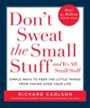 Dont Sweat The Small Stuff And Its All Small Stuff