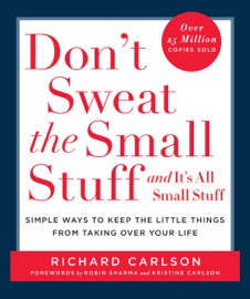 Don't Sweat the Small Stuff and It's All Small Stuff PDF Download