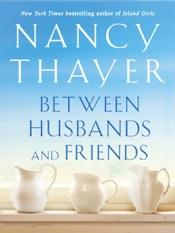Between Husbands and Friends