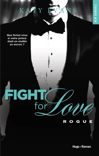 Katy Evans - Fight For Love - tome 4 Rogue