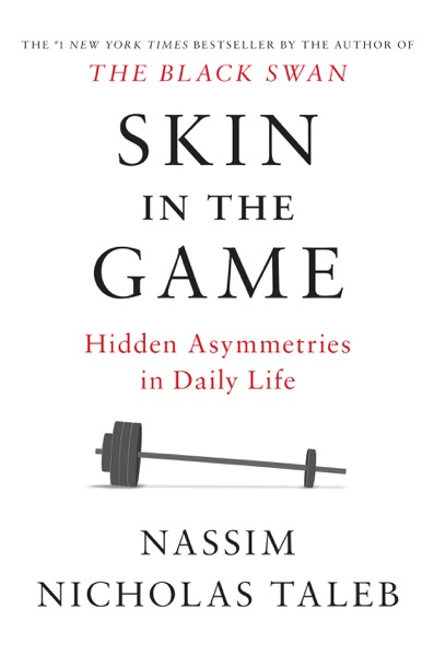 Skin in the Game - Nassim Nicholas Taleb book cover