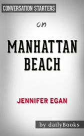 Manhattan Beach: by Jennifer Egan Conversation Starters book