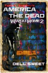 Earths Survivors America The Dead War At Home 2