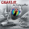 Charlie The Caterpillar