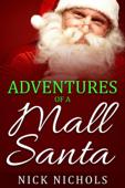 Adventures of a Mall Santa