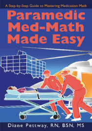 Paramedic Med-Math Made Easy
