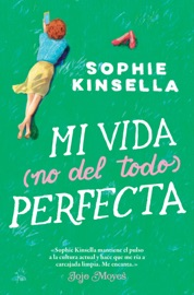 Mi vida (no del todo) perfecta PDF Download