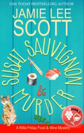 Sushi, Sauvignon & Murder book