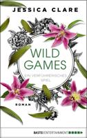 Jessica Clare - Wild Games - Ein verführerisches Spiel artwork