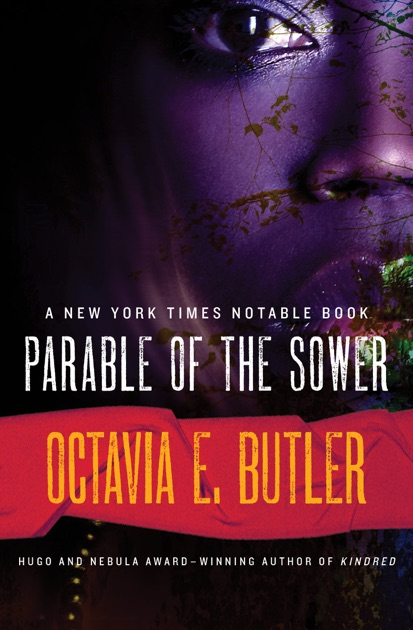 the story of lauren olamina in octavia e butlers the parable of the sower Everything you ever wanted to know about lauren olamina in parable of the sower, written by masters of this stuff just for you character analysis here she is: lauren olamina, one of octavia butler's best-loved fictional characters what makes her so beloved.
