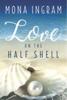 Mona Ingram - Love on the Half Shell artwork
