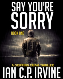 Say You Re Sorry Book One
